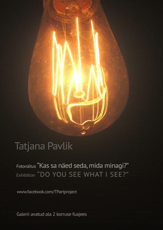 tatjana Pavliku näituse plakat